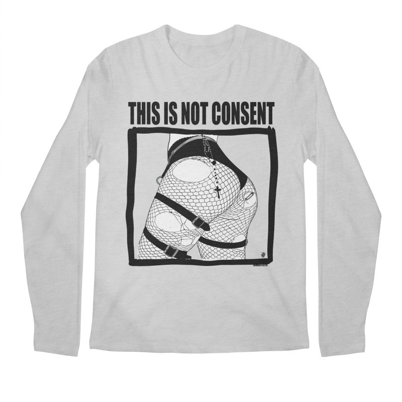 This is not consent (various colors) Men's Regular Longsleeve T-Shirt by ZOMBIETEETH