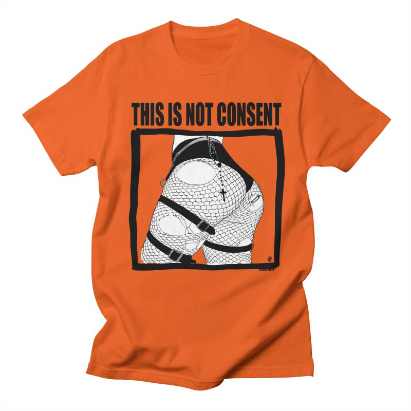 This is not consent (various colors) Women's Regular Unisex T-Shirt by ZOMBIETEETH