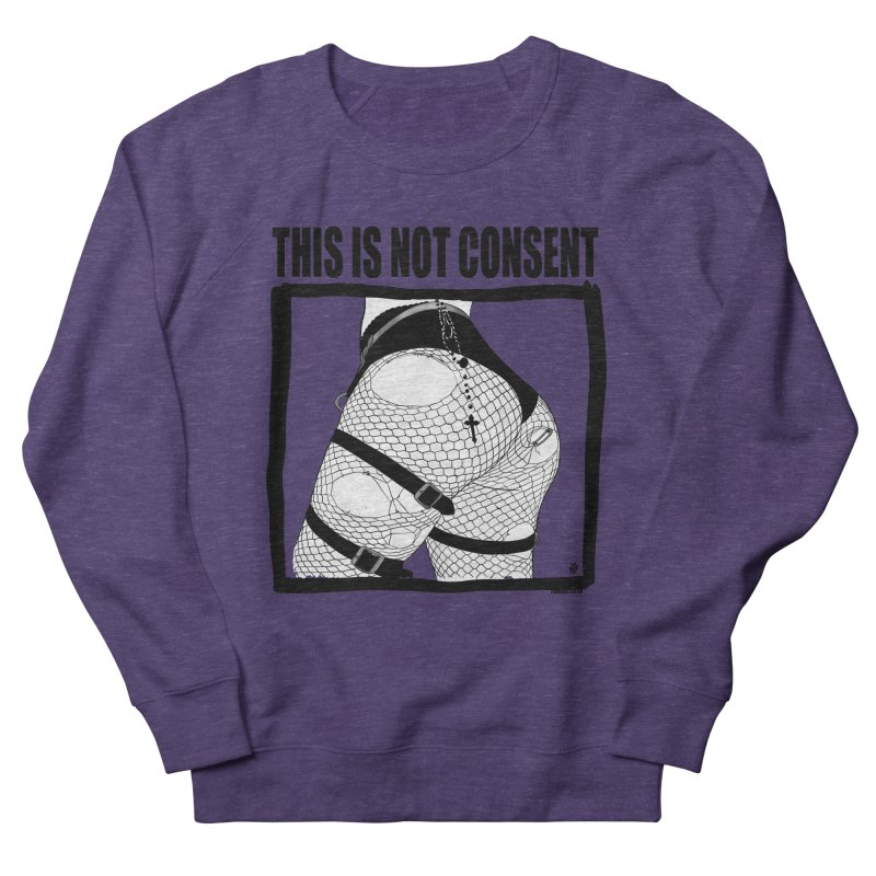 This is not consent (various colors) Men's French Terry Sweatshirt by ZOMBIETEETH