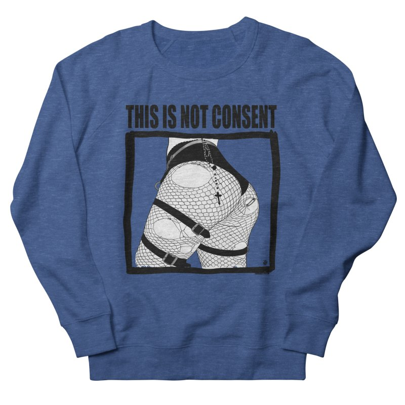 This is not consent (various colors) Men's Sweatshirt by ZOMBIETEETH