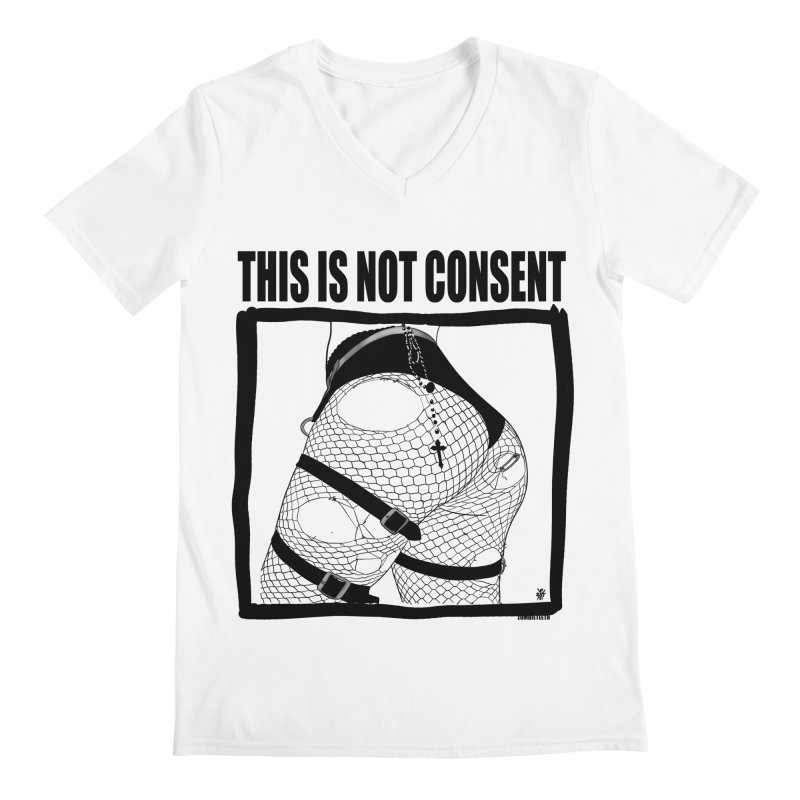 This is not consent (various colors) Men's V-Neck by ZOMBIETEETH
