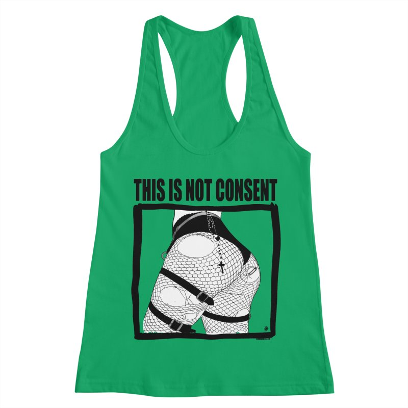 This is not consent (various colors) Women's Tank by ZOMBIETEETH