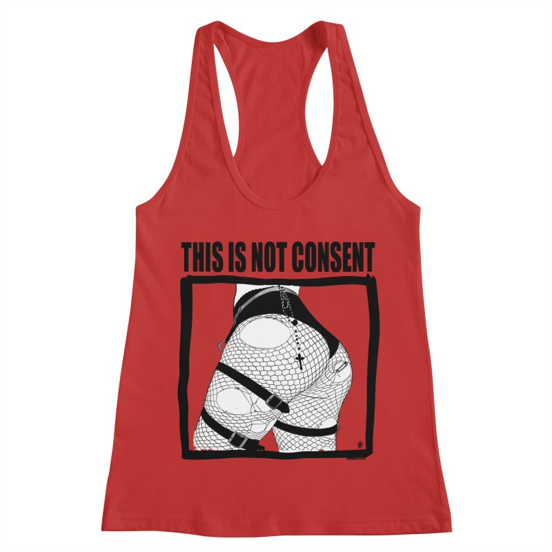 This is not consent (various colors) Women's Racerback Tank by ZOMBIETEETH