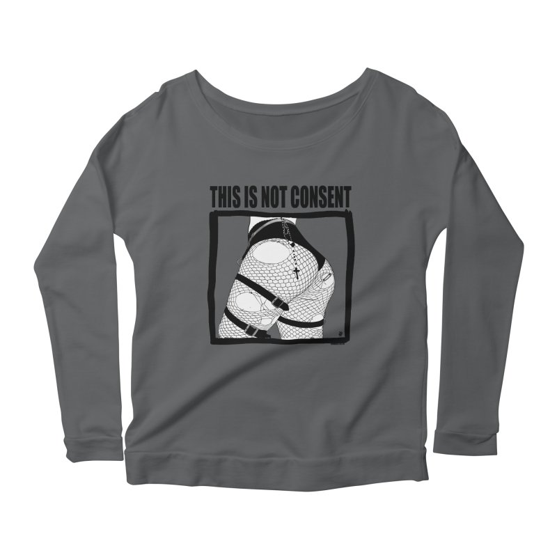 This is not consent (various colors) Women's Longsleeve T-Shirt by ZOMBIETEETH