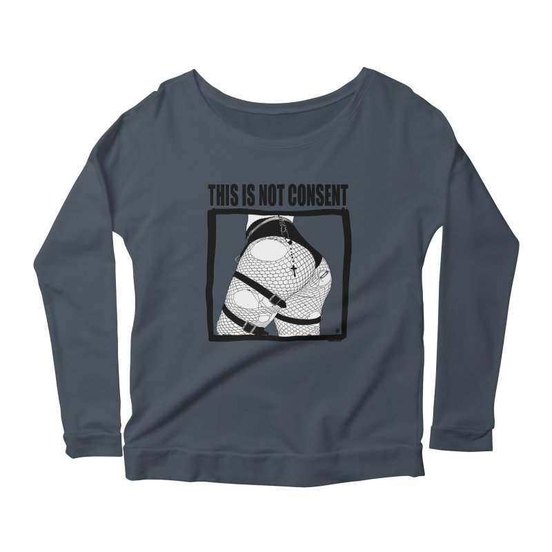 This is not consent (various colors) Women's Scoop Neck Longsleeve T-Shirt by ZOMBIETEETH
