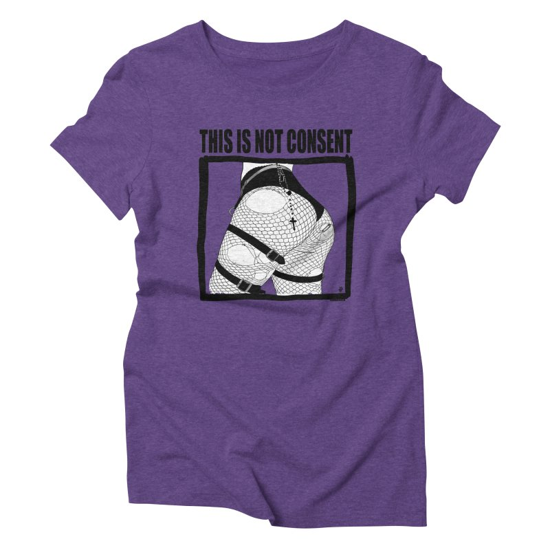 This is not consent (various colors) Women's Triblend T-Shirt by ZOMBIETEETH