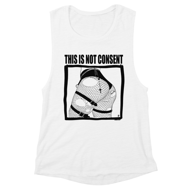 This is not consent (various colors) Women's Muscle Tank by ZOMBIETEETH
