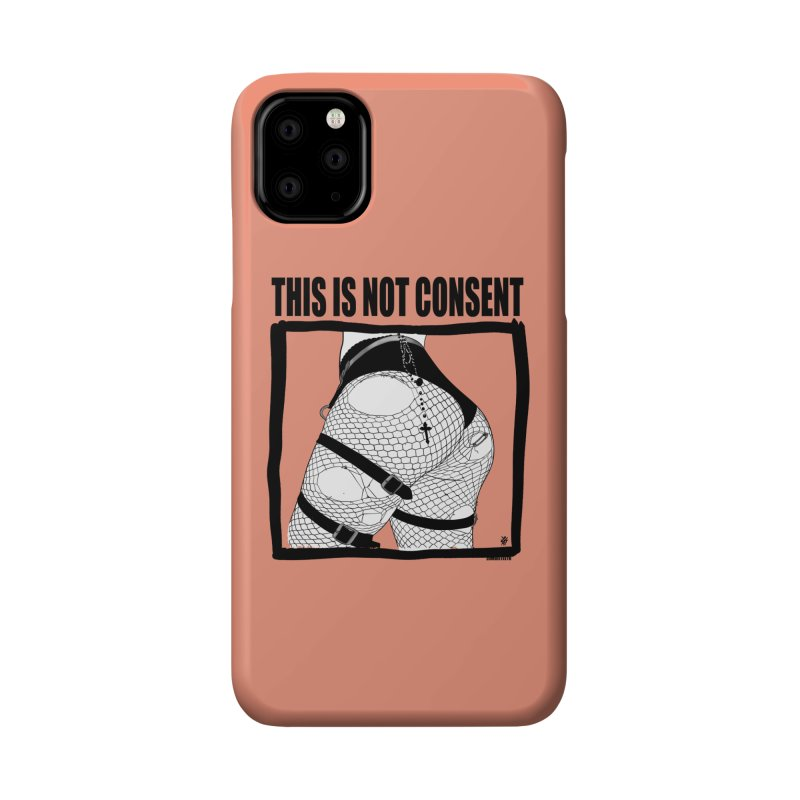 This is not consent (various colors) Accessories Phone Case by ZOMBIETEETH