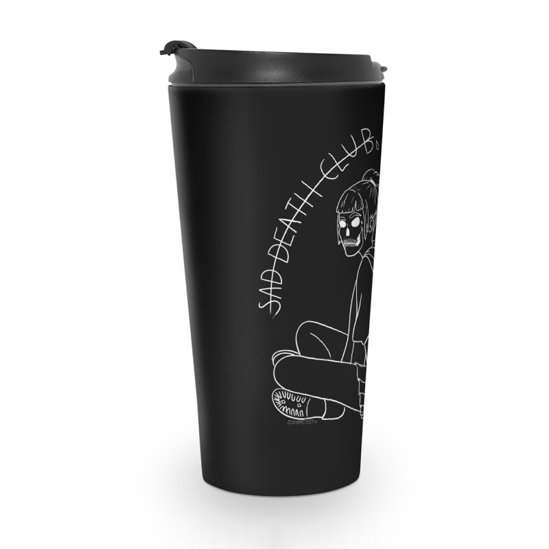 Sad death club Accessories Travel Mug by ZOMBIETEETH