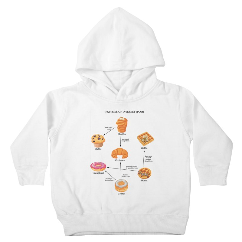Pastries of Interest (POIs) Kids Toddler Pullover Hoody by zomboy's Artist Shop