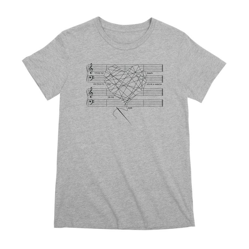 Cross My Heart and Hope... Women's Premium T-Shirt by zomboy's Artist Shop