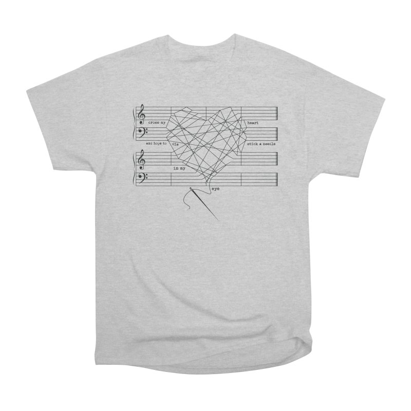 Cross My Heart and Hope... Women's Heavyweight Unisex T-Shirt by zomboy's Artist Shop
