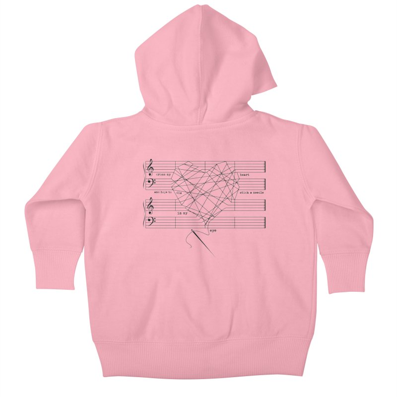 Cross My Heart and Hope... Kids Baby Zip-Up Hoody by zomboy's Artist Shop