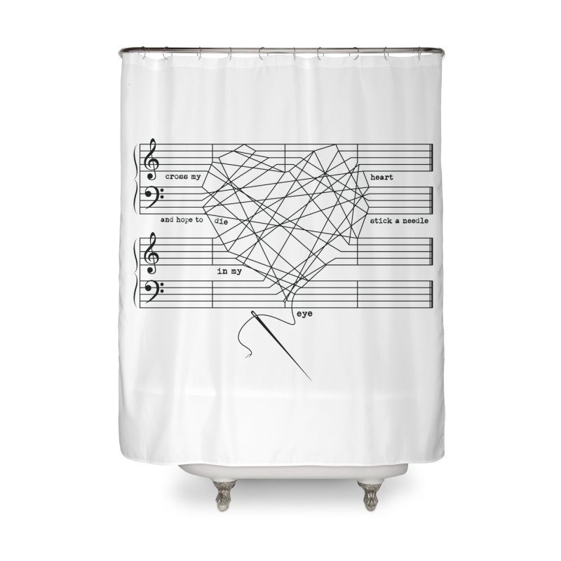 Cross My Heart and Hope... Home Shower Curtain by zomboy's Artist Shop