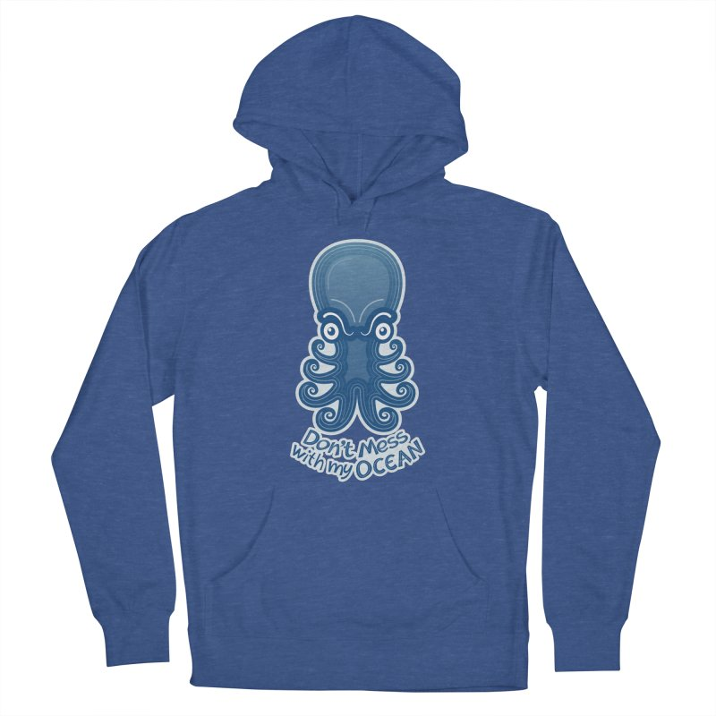 Mad octopus firmly warning you not to mess with its ocean Women's Pullover Hoody by Zoo&co's Artist Shop