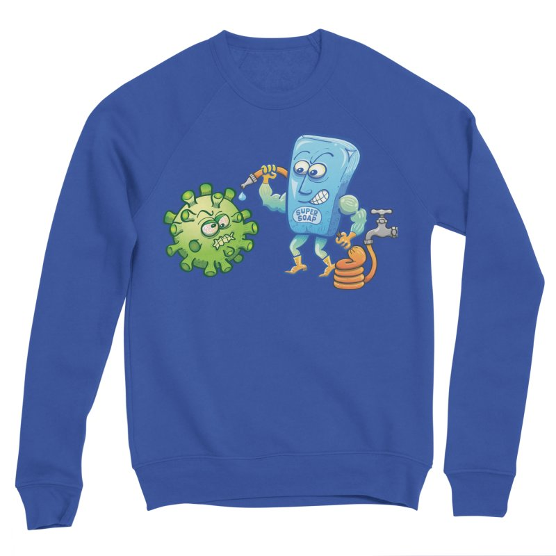 Soap and water are still the best way to fight coronavirus. Wash your hands! Women's Sweatshirt by Zoo&co's Artist Shop