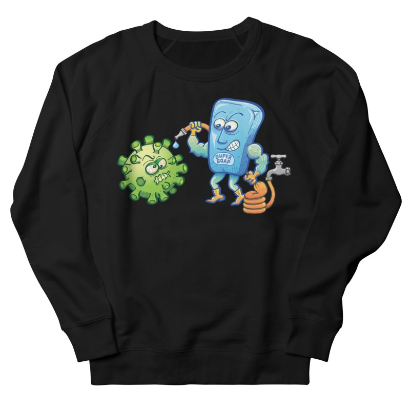Soap and water are still the best way to fight coronavirus. Wash your hands! Men's Sweatshirt by Zoo&co's Artist Shop