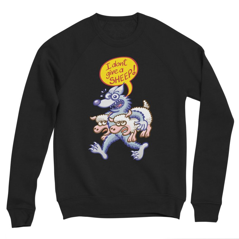 Terrific wolf making puns by saying that he doesn't give a sheep Women's Sweatshirt by Zoo&co's Artist Shop