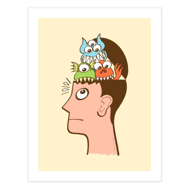 Monsters are inside my head and not under my bed Home Fine Art Print by Zoo&co's Artist Shop