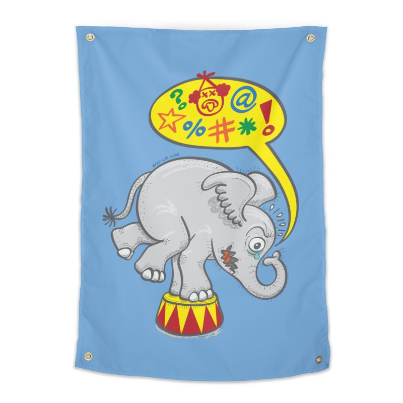 Circus elephant saying bad words   by Zoo&co's Artist Shop