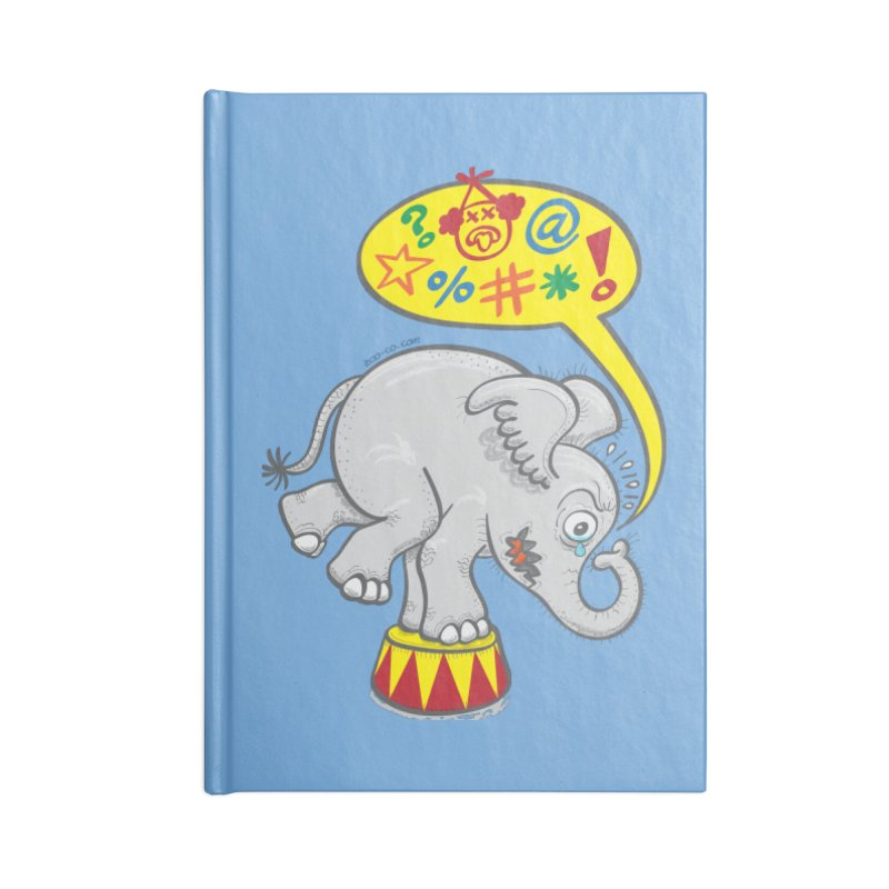 Circus elephant saying bad words Accessories Notebook by Zoo&co's Artist Shop