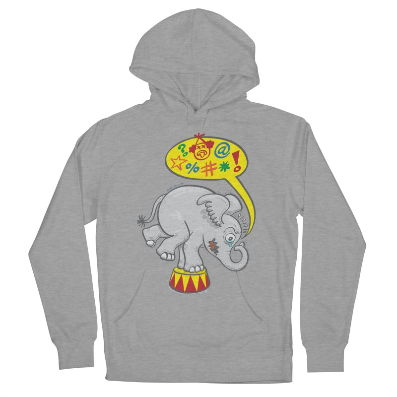 Circus elephant saying bad words Women's Pullover Hoody by Zoo&co's Artist Shop
