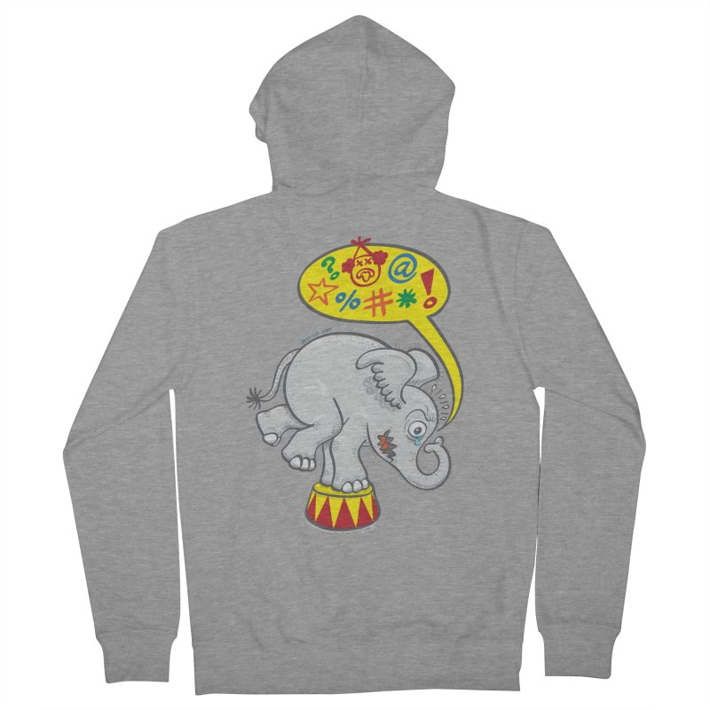 Circus elephant saying bad words Women's Zip-Up Hoody by Zoo&co's Artist Shop
