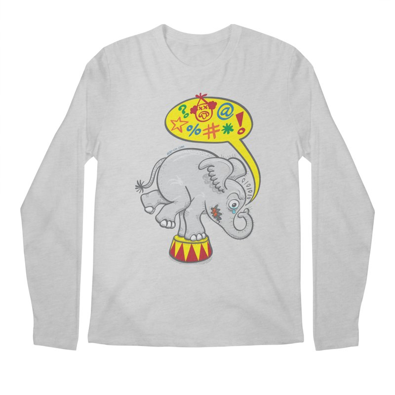Circus elephant saying bad words Men's Longsleeve T-Shirt by Zoo&co's Artist Shop