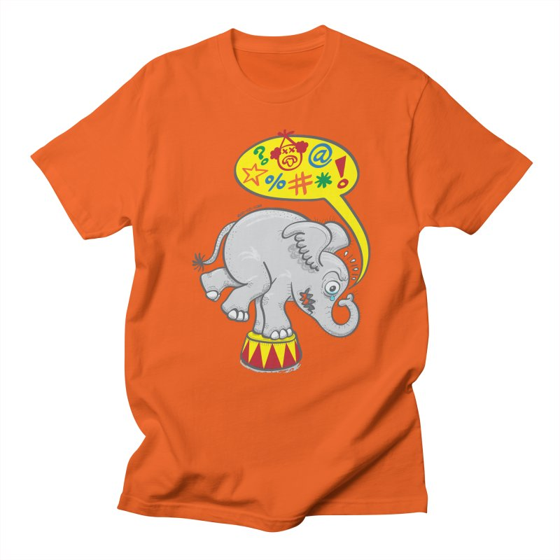 Circus elephant saying bad words Women's Unisex T-Shirt by Zoo&co's Artist Shop