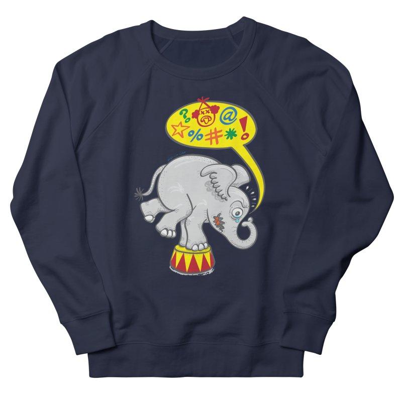Circus elephant saying bad words Men's Sweatshirt by Zoo&co's Artist Shop