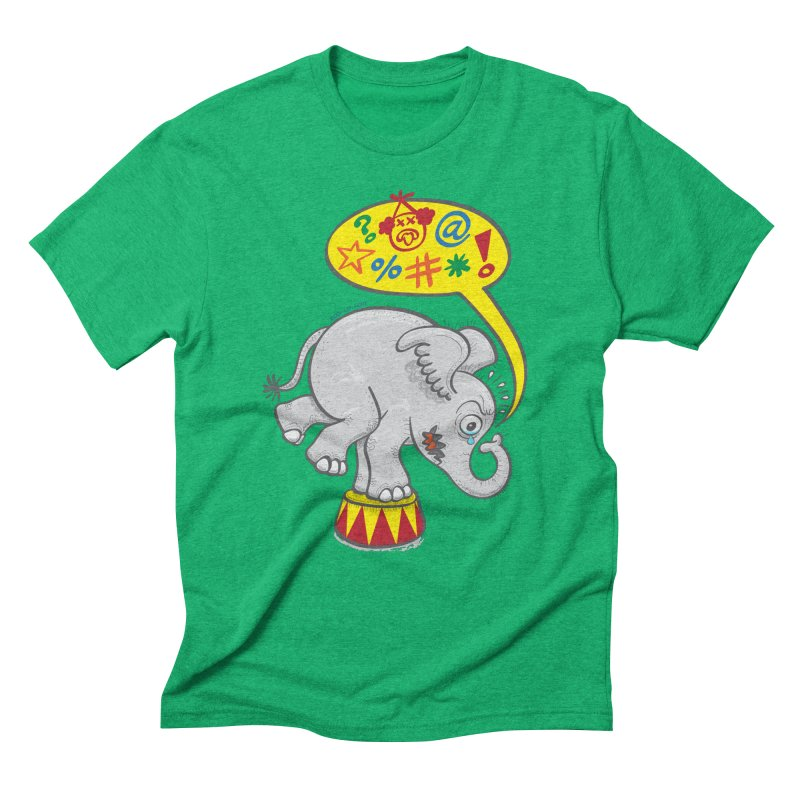 Circus elephant saying bad words Men's Triblend T-shirt by Zoo&co's Artist Shop