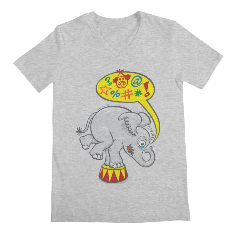 Circus elephant saying bad words Men's V-Neck by Zoo&co's Artist Shop