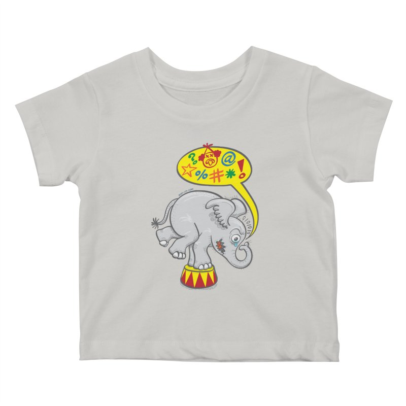 Circus elephant saying bad words Kids Baby T-Shirt by Zoo&co's Artist Shop