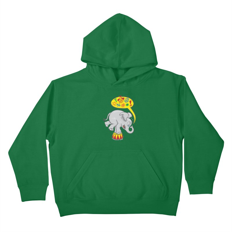 Circus elephant saying bad words Kids Pullover Hoody by Zoo&co's Artist Shop