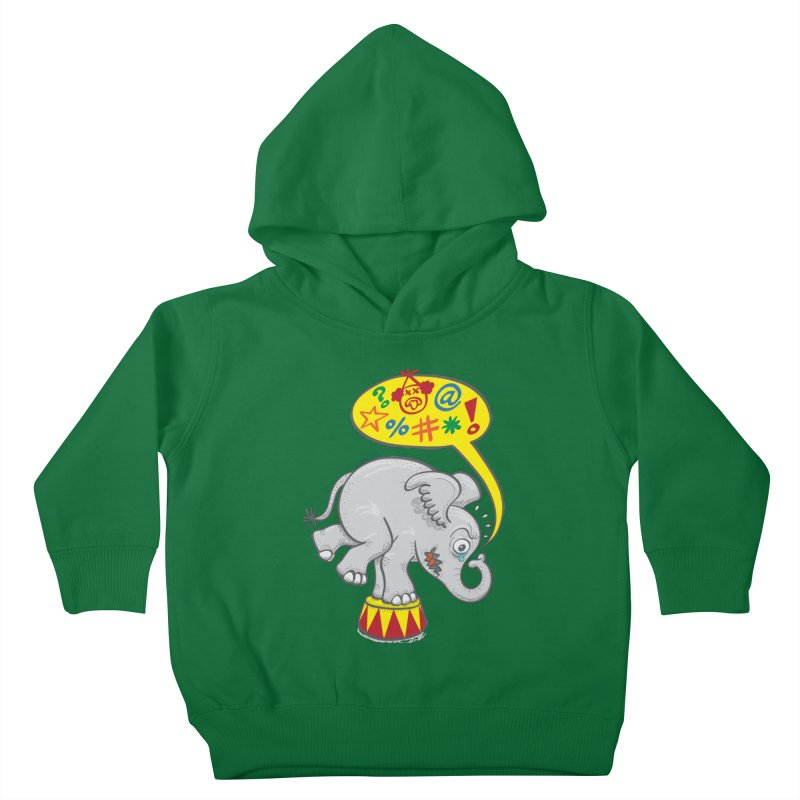 Circus elephant saying bad words Kids Toddler Pullover Hoody by Zoo&co's Artist Shop