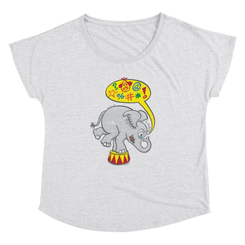 Circus elephant saying bad words Women's Dolman by Zoo&co's Artist Shop