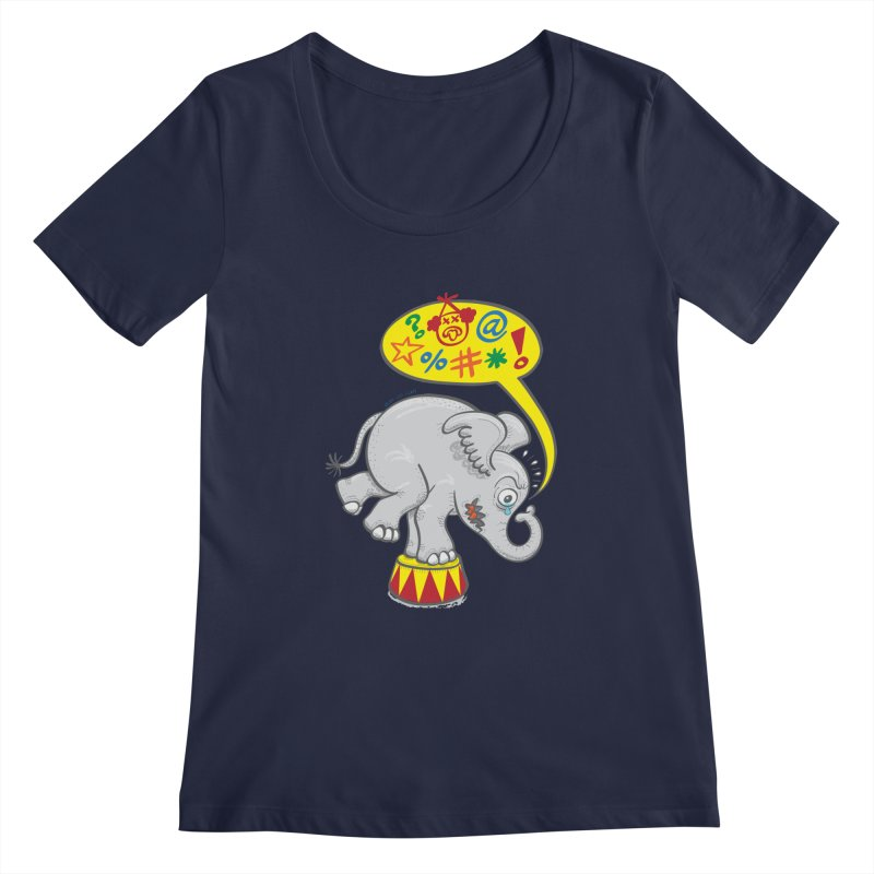 Circus elephant saying bad words Women's Scoopneck by Zoo&co's Artist Shop