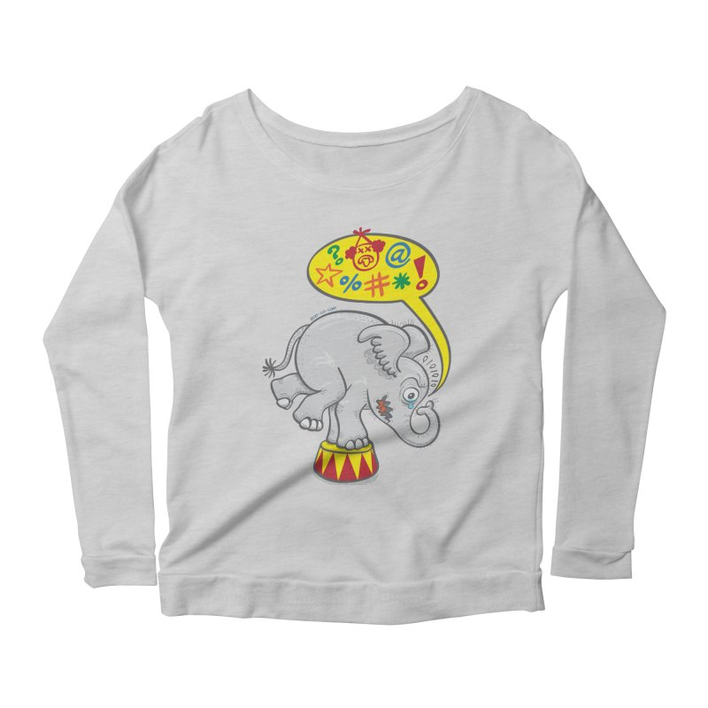 Circus elephant saying bad words Women's Longsleeve Scoopneck  by Zoo&co's Artist Shop