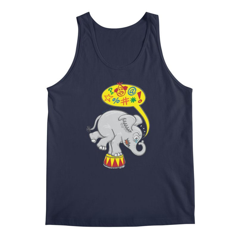 Circus elephant saying bad words Men's Tank by Zoo&co's Artist Shop
