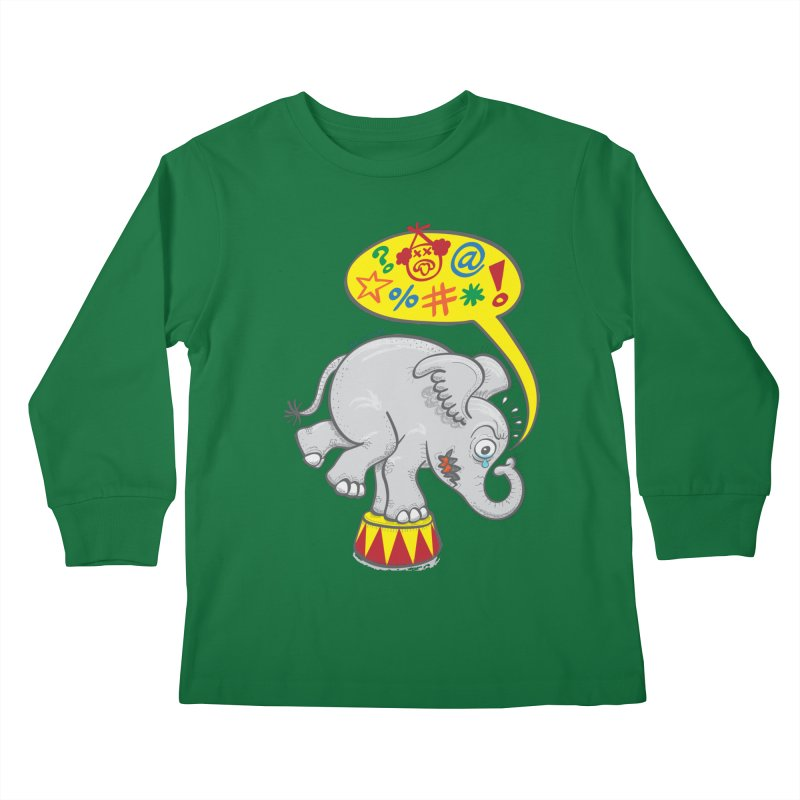 Circus elephant saying bad words Kids Longsleeve T-Shirt by Zoo&co's Artist Shop