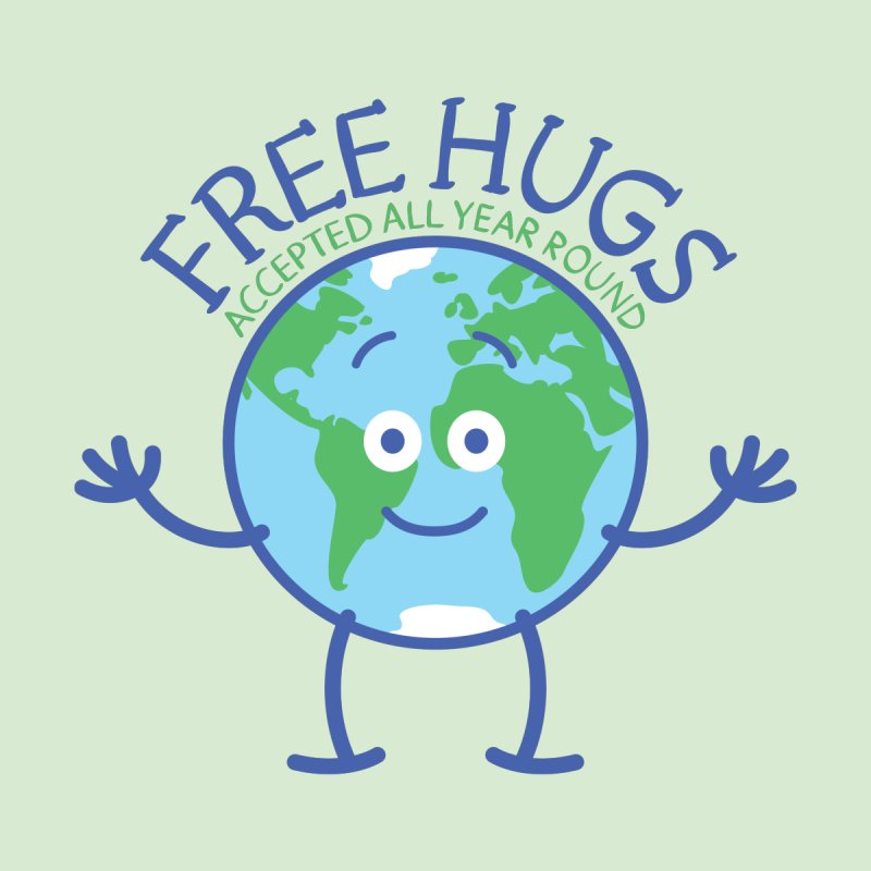 Planet Earth accepts free hugs all year round Women's Sweatshirt by Zoo&co's Artist Shop
