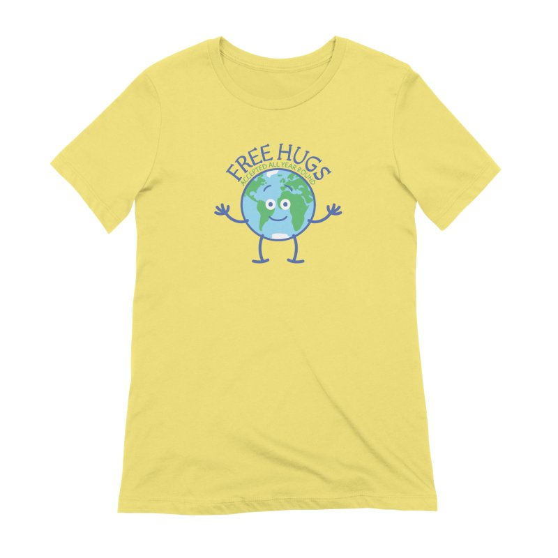 Planet Earth accepts free hugs all year round Women's T-Shirt by Zoo&co's Artist Shop