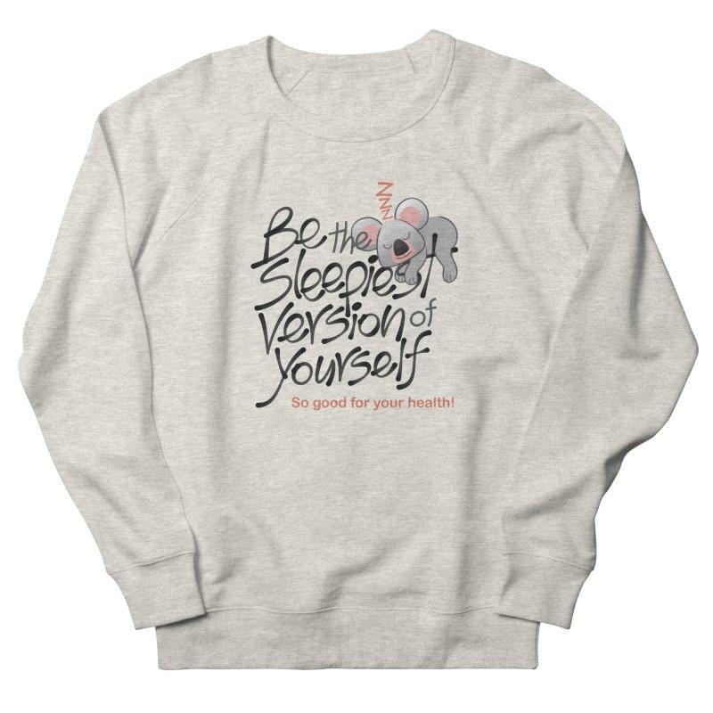 Be the sleepiest version of yourself koala Women's Sweatshirt by Zoo&co's Artist Shop