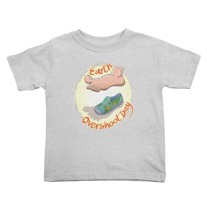 Earth overshoot day Kids Toddler T-Shirt by Zoo&co's Artist Shop