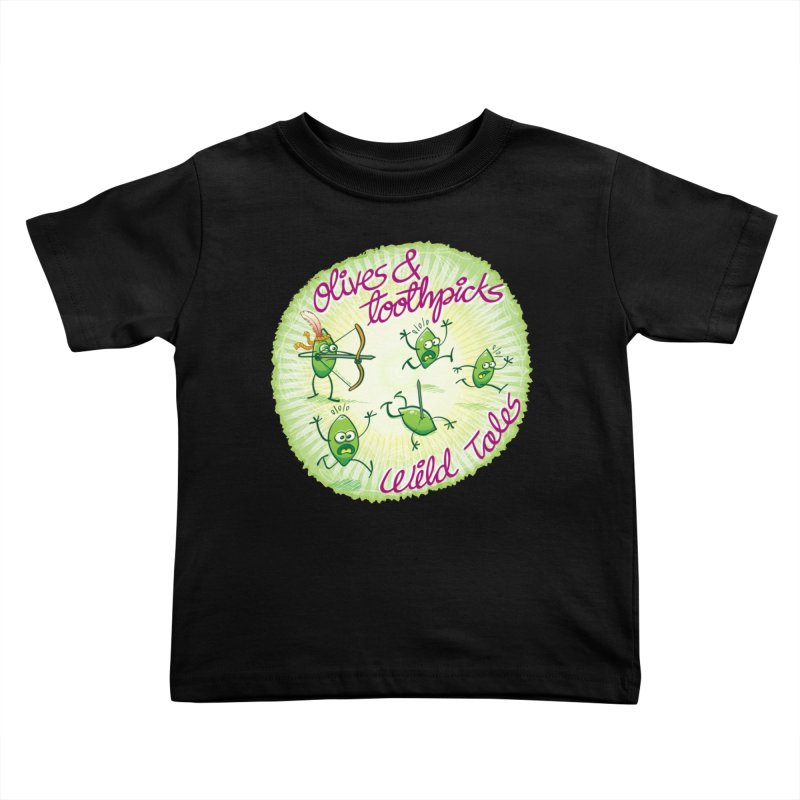 Olives and toothpicks wild tales Kids Toddler T-Shirt by Zoo&co's Artist Shop