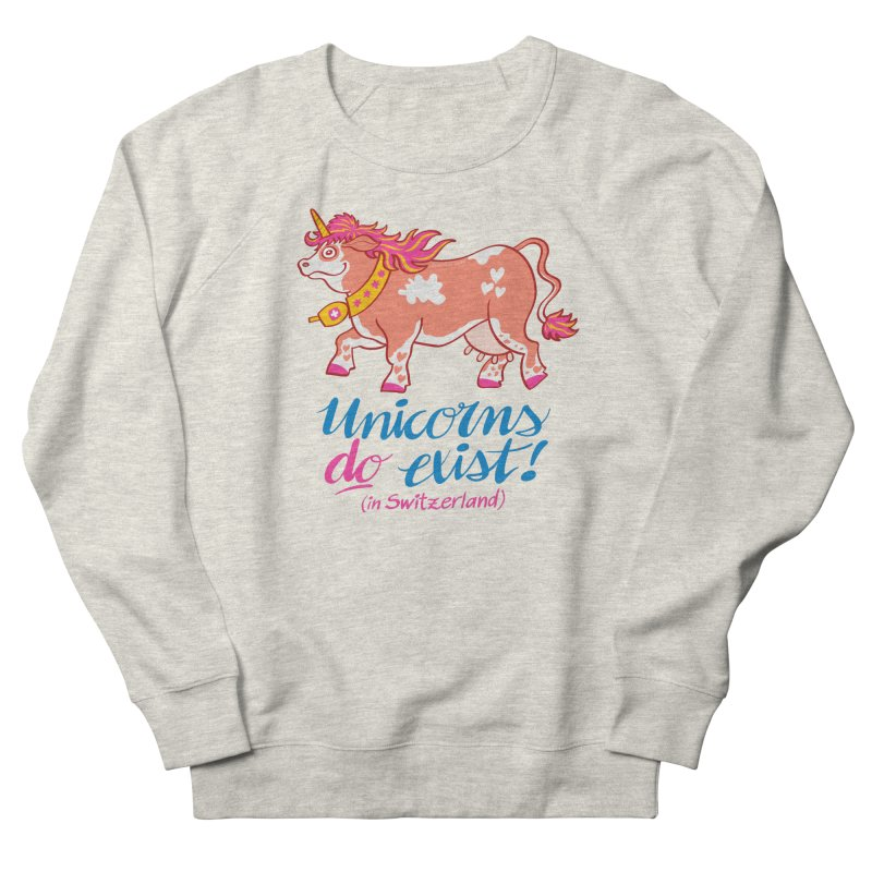 Unicorns do exist in Switzerland Women's Sweatshirt by Zoo&co's Artist Shop