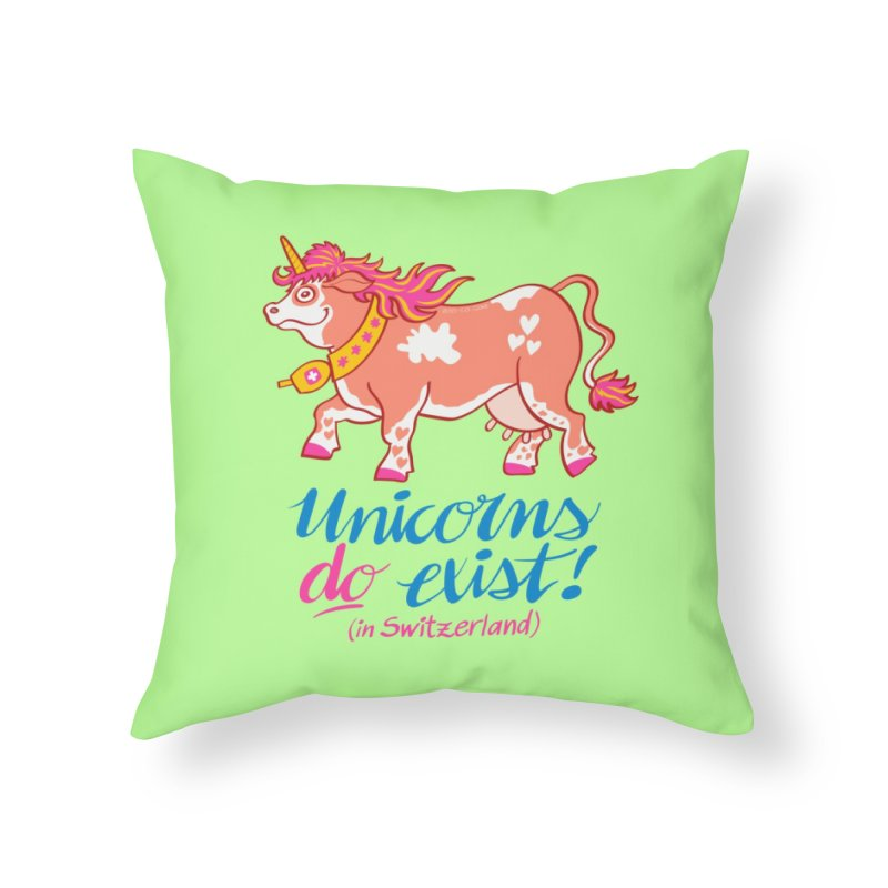 Unicorns do exist in Switzerland Home Throw Pillow by Zoo&co's Artist Shop
