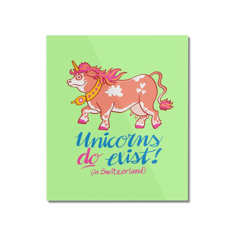 Unicorns do exist in Switzerland Home Mounted Acrylic Print by Zoo&co's Artist Shop