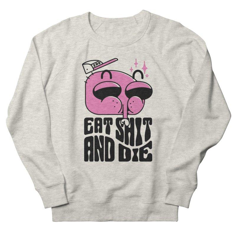 A F*CKING FLY Men's Sweatshirt by ZRO30