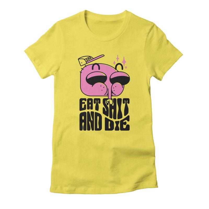 A F*CKING FLY Women's T-Shirt by ZRO30